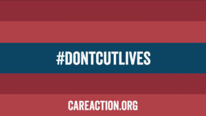 CARE's hashtag #DontCutLives